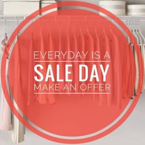 Everyday Is A SALE Day! Make An Offer!
